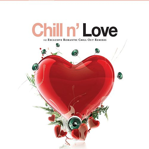 Play & Download Chill n´ Love by Various Artists | Napster