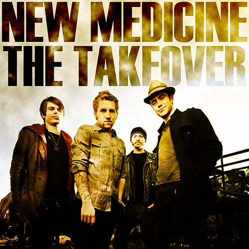 Play & Download The Takeover by New Medicine | Napster