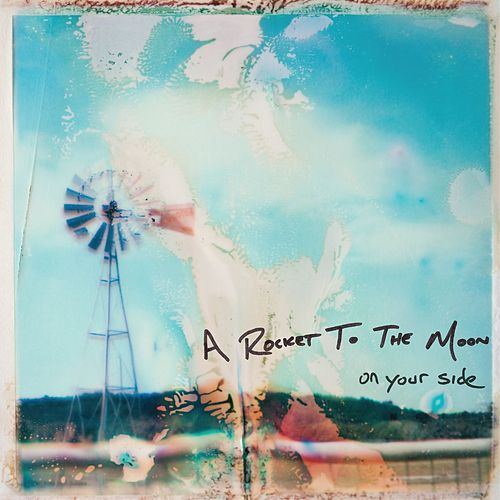 Play & Download On Your Side by A Rocket To The Moon | Napster