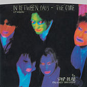 Play & Download In Between Days / Stop Dead [Digital 45] by The Cure | Napster