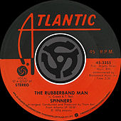 Play & Download The Rubberband Man / Now That We're Together [Digital 45] by The Spinners | Napster