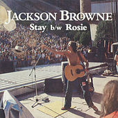 Play & Download Stay / Rosie [Digital 45] by Jackson Browne | Napster
