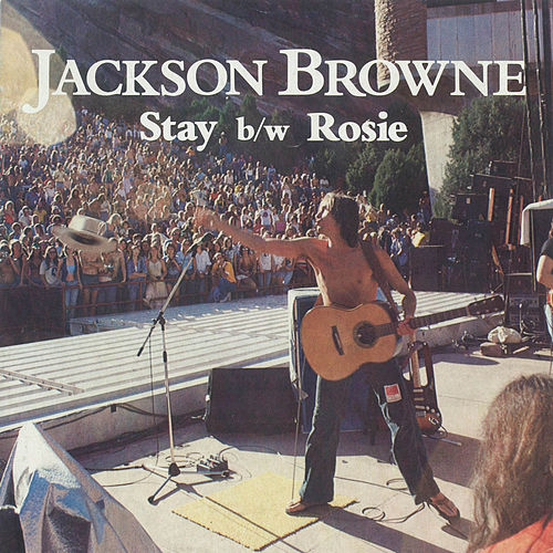 Stay / Rosie [Digital 45] by Jackson Browne