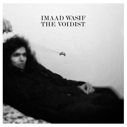 Play & Download The Voidist by Imaad Wasif | Napster