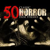 Play & Download 50 Classic Horror Film Themes by Various Artists | Napster