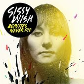 Play & Download Beauties Never Die by Sissy Wish | Napster