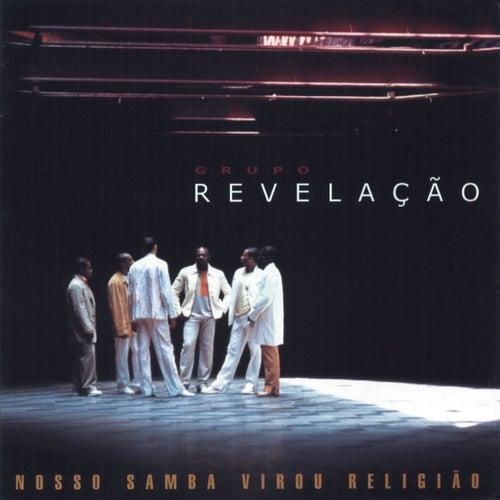 Virou Religião by Grupo Revelação