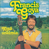 Play & Download Kesäunelmia by Francis Goya | Napster
