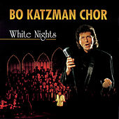 Play & Download White Nights by Bo Katzman Chor | Napster