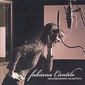 Play & Download Inconsciente Colectivo by Fabiana Cantilo | Napster