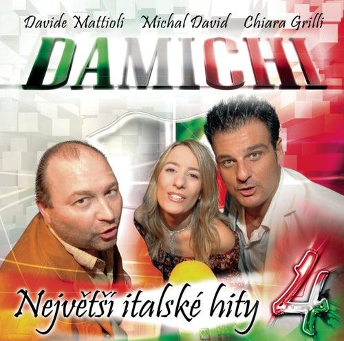Play & Download Nejvetsi Italske Hity 4 by Damichi | Napster