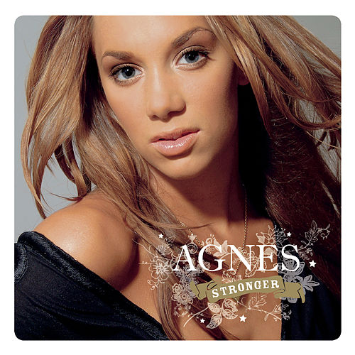 Play & Download Stronger by Agnes | Napster