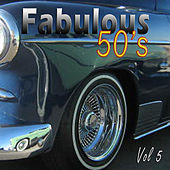 Play & Download The Fabulous Fifties Vol 5 by Various Artists | Napster