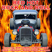 Play & Download Red Hot Rock 'n' Roll by Various Artists | Napster