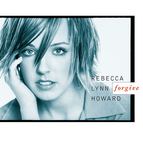 Play & Download Forgive by Rebecca Lynn Howard | Napster