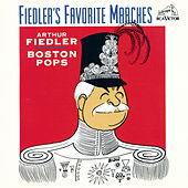 Play & Download Fiedler's Favorite Marches by Arthur Fiedler | Napster