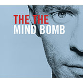 Play & Download Mind Bomb by The The | Napster