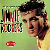 The Best of Jimmie Rodgers by Jimmie F. Rodgers
