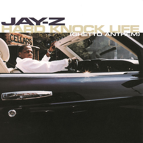 Hard Knock Life by JAY-Z