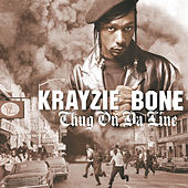 Play & Download Thug On Da Line by Krayzie Bone | Napster