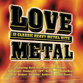 Play & Download Love Metal by Various Artists | Napster