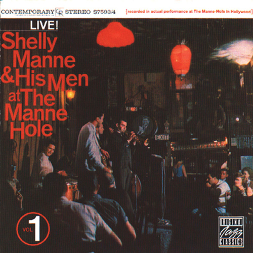 Play & Download At The Manne-Hole Vol. 1 by Shelly Manne | Napster