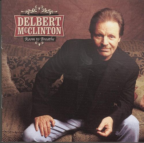Play & Download Room To Breathe by Delbert McClinton | Napster