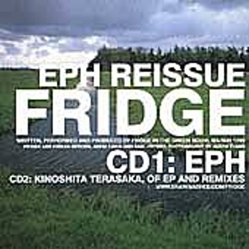 Play & Download Eph Reissue by Fridge | Napster
