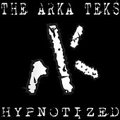 Hypnotized by Arkateks