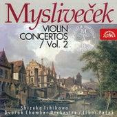 Play & Download Myslivecek: Violin Concertos Vol. 2 by Shizuka Ishikawa | Napster