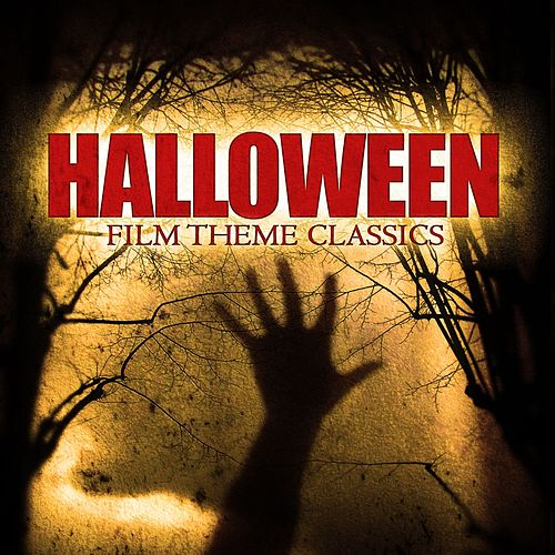 Play & Download Halloween Film Theme Classics by Various Artists | Napster