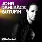 Play & Download Autumn by John Dahlbäck | Napster