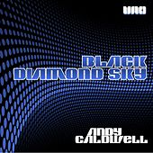 Play & Download Black Diamond Sky by Andy Caldwell | Napster