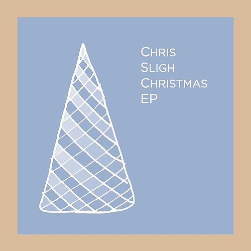 Play & Download Christmas EP by Chris Sligh | Napster