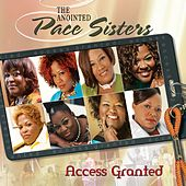 Play & Download Access Granted by The Anointed Pace Sisters | Napster