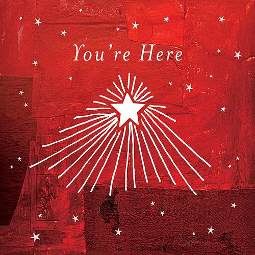 Play & Download You're Here by Various Artists | Napster