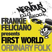Play & Download Ordinary Folk by Frankie Feliciano | Napster