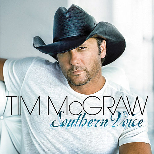 Southern Voice by Tim McGraw