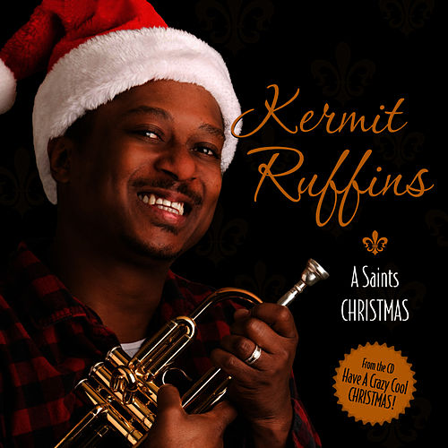 A Saints Christmas (Single) by Kermit Ruffins
