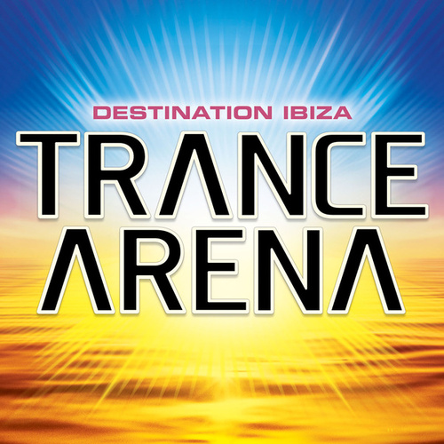 Play & Download Trance Arena Vol 1 by Various Artists | Napster