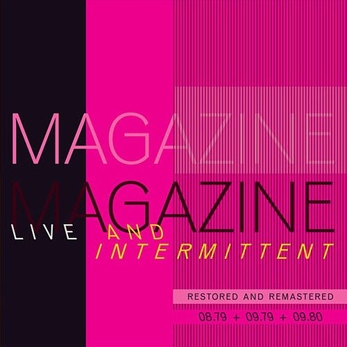 Play & Download Live and Intermittent by Magazine | Napster