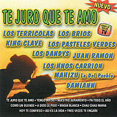 Play & Download Te Juro Que Te Amo by Various Artists | Napster