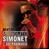 Play & Download Best Of Manolito Simonet by Manolito Simonet Y Su Trabuco | Napster