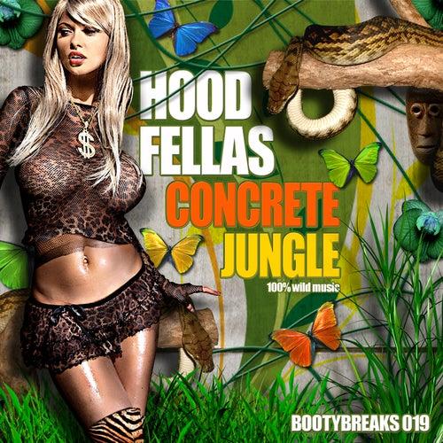 Concrete Jungle by Hood Fellas