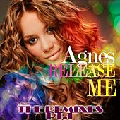 Play & Download Release Me Remixes PT.1 by Agnes | Napster