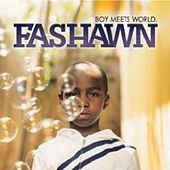 Boy Meets World von Fashawn