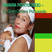 Play & Download La Gran Omara Portuondo by Omara Portuondo | Napster