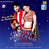Chand Ke Paar Chalo by Various Artists