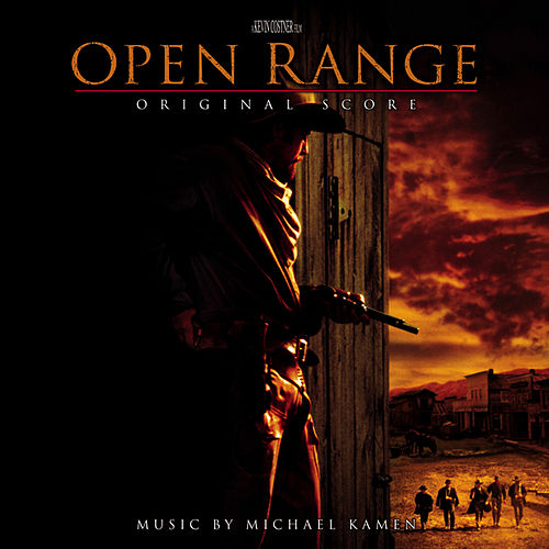 Play & Download Open Range by Michael Kamen | Napster