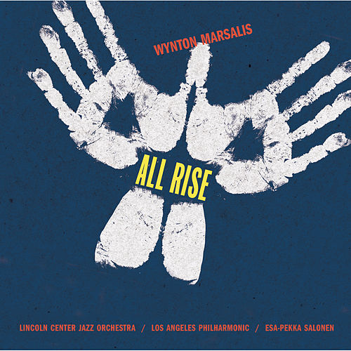 All Rise by Wynton Marsalis